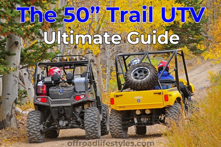 Magnificent Side By Sides That Are 50 Wide Ultimate Trail Utv Short Links Chair Design For Home Short Linksinfo